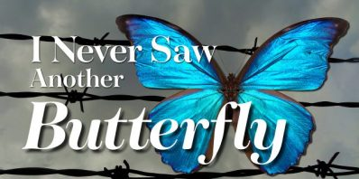 Pre- and Post-show Events for I Never Saw Another Butterfly